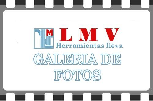 LMV Herramientas lleva Galeria de Fotos
