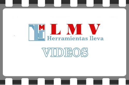 LMV Herramientas lleva Videos