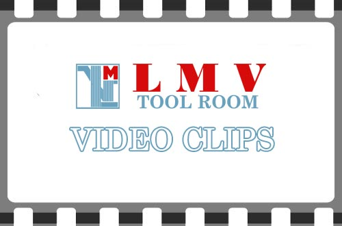 LMV Tool Room Video Gallery